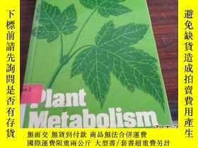 二手書博民逛書店【香港理工大學館藏】Plant罕見MetabolismY2095