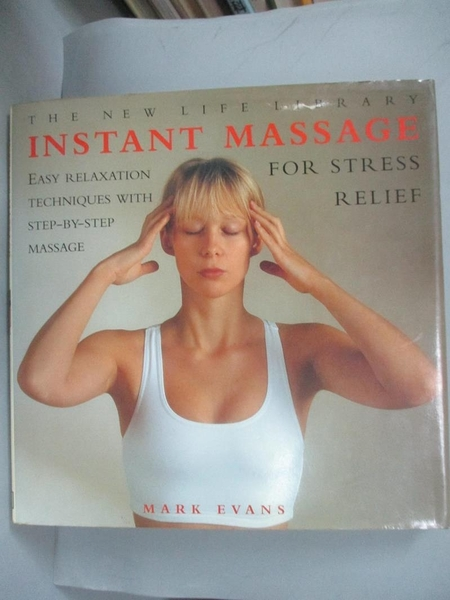 【書寶二手書T7/美容_MEZ】Instant Massage for Stress Relief_Mark Evans