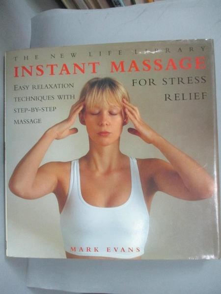 【書寶二手書T3/美容_BKH】Instant Massage for Stress Relief_Mark Evans