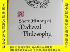 二手書博民逛書店Short罕見History of Medieval Philo