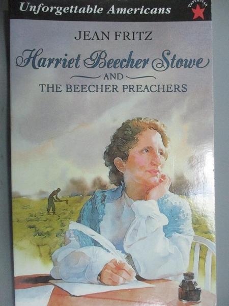 【書寶二手書T3/傳記_IFC】Harriet Beecher Stowe and the Beecher Preach