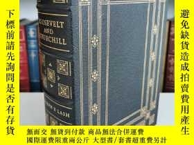 二手書博民逛書店roosevelt罕見and churchill the partership that saved the we