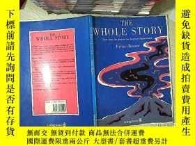 二手書博民逛書店The罕見whole story 整個故事Y203004