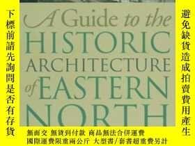 二手書博民逛書店A罕見Guide to the Historic Architecture of Eastern North Ca