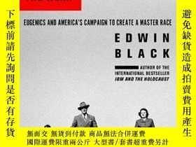 二手書博民逛書店War罕見Against The WeakY256260 Edwin Black Dialog Press