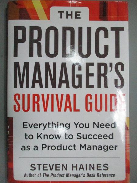 【書寶二手書T7/財經企管_ZAY】The Product Manager's Survival Guide: Ever