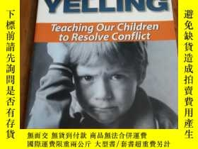 二手書博民逛書店Tired罕見of Yelling: Teaching Our