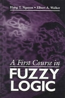 二手書博民逛書店 《A First Course in Fuzzy Logic》 R2Y ISBN:0849394775│CRC Press