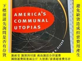二手書博民逛書店America's罕見Communal UtopiasY462572 Donald E. Pitzer The