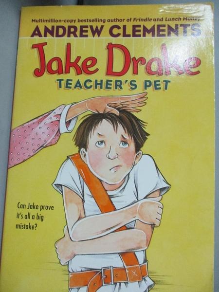 【書寶二手書T1/少年童書_MRD】Jake Drake, Teacher's Pet_Clements, Andrew/ Pedersen, Janet (ILT)