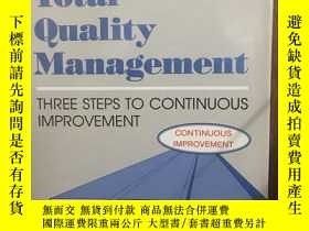 二手書博民逛書店Total罕見Quality Management: Three Steps To Continuous Impr