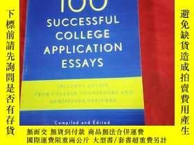 二手書博民逛書店100罕見Successful College Application Essays, 3rd Edition
