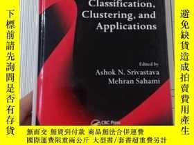 二手書博民逛書店Text罕見Mining:Classification, Clustering, and Applications
