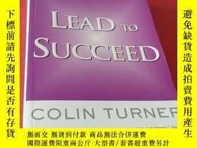 二手書博民逛書店Lead罕見To Succeed:Creating Entrep