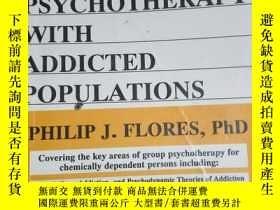 二手書博民逛書店Group罕見Psycho with Addicted Populations(群體心理治療與上癮人群) Y3