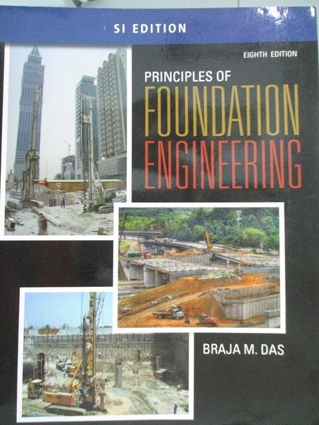 【書寶二手書T5/大學理工醫_YJD】Principles of Foundation Engineering: Si