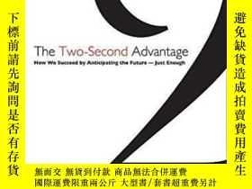 二手書博民逛書店The罕見Two-second Advantage: How We Succeed By Anticipating