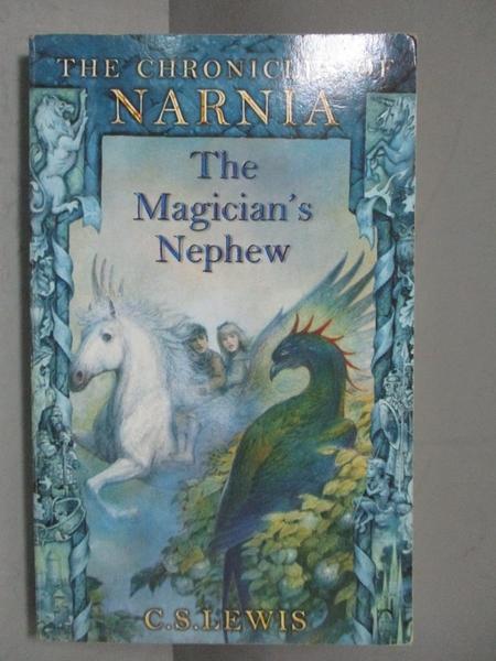 【書寶二手書T5/原文小說_IQY】The Magician s Nephew