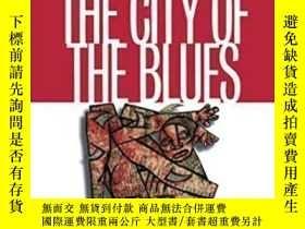 二手書博民逛書店Dying罕見In The City Of The Blues-在藍調之城死去Y436638 Keith Wa