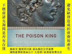 二手書博民逛書店The罕見Poison KingY255562 Adrienne Mayor Princeton Univer
