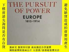 二手書博民逛書店The罕見Pursuit of Power: Europe 18