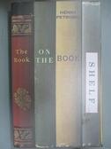 【書寶二手書T9/原文小說_J1W】The Book on the Bookshelf_Henry Petroski