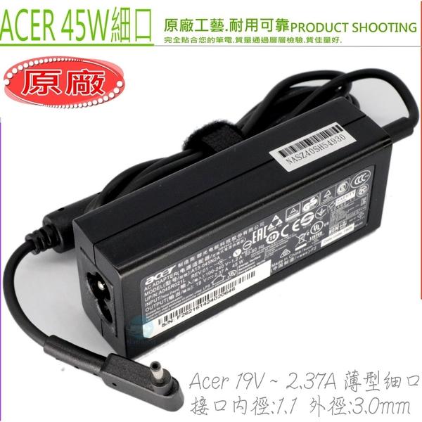 ACER 19V,2.37A 充電器(原廠細頭)-宏碁 45W,SWIFT5,Swift7 SD713-51,R4-471T,CB3-131,CB3-431