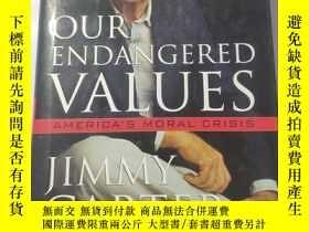 二手書博民逛書店Our罕見Endangered Values : America s Moral CrisisY180607