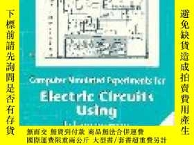 二手書博民逛書店Computer罕見Simulated Experiments For Electric Circuits Usi