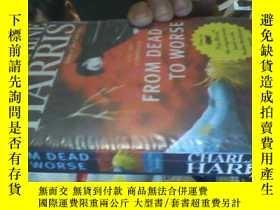 二手書博民逛書店FROM罕見DEAD TO WORSE【最壞的死】【未開封】Y4