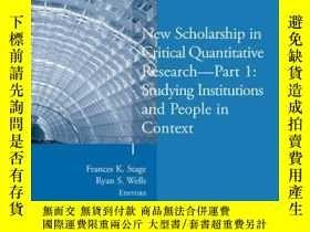 二手書博民逛書店New罕見Scholarship in Critical Quantitative Research, Part
