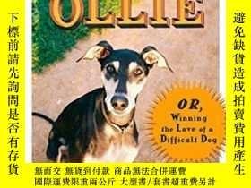二手書博民逛書店Walking罕見Ollie: Or, Winning the Love of a Difficult Dog-或