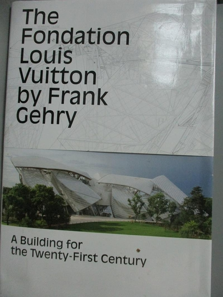【書寶二手書T3/設計_XFA】The Foundation Louis Vuitton: A Building for