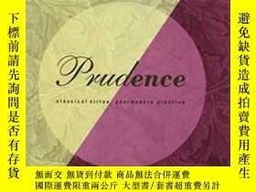 二手書博民逛書店Prudence:罕見Classical Virtue, Pos