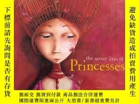 二手書博民逛書店The罕見Secret Lives Of PrincessesY256260 Philippe Lecherm