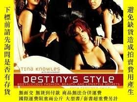 二手書博民逛書店Destiny s罕見StyleY255562 Knowles, Tina  Alexander, Zoe H