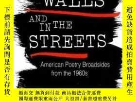 二手書博民逛書店【罕見】On The Walls And In The Stre