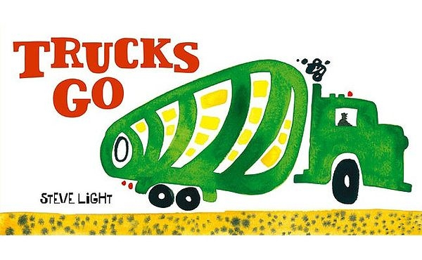 Trucks Go! 大卡車開進來囉!