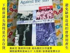 二手書博民逛書店Against罕見the sun THE AIF IN ALAY
