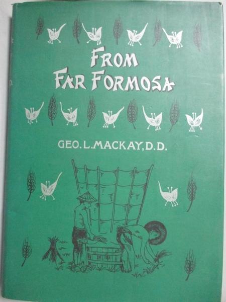 【書寶二手書T3/原文書_CWW】Far from Formosa_by George Leslie Mackay
