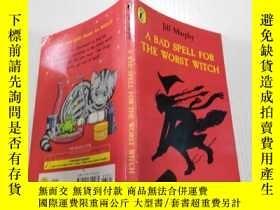 二手書博民逛書店A罕見bad spell for the worst witch:對最壞的巫婆來說是個壞兆頭Y212829