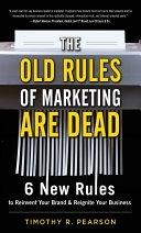 二手書 The Old Rules of Marketing are Dead: 6 New Rules to Reinvent Your Brand and Reignite Your Bu R2Y 9780071762557
