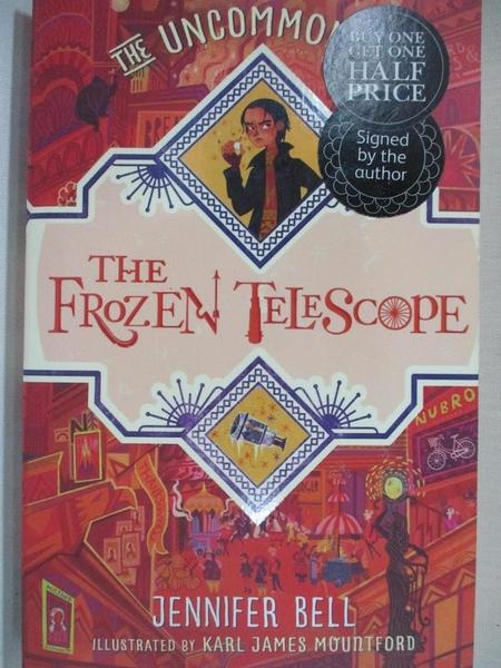 【書寶二手書T1/兒童文學_B23】The Frozen Telescope_Jennifer Bell