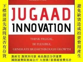 二手書博民逛書店Jugaad罕見Innovation: Think Frugal, Be Flexible, Generate B
