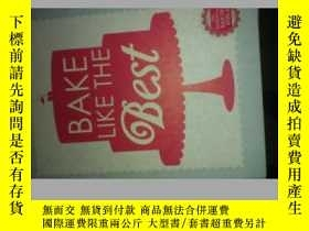 二手書博民逛書店Bake!Essential罕見Techniques for P