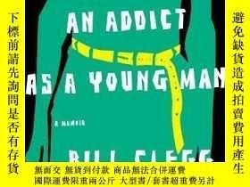 二手書博民逛書店Portrait罕見Of An Addict As A Young ManY256260 Bill Clegg