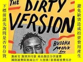 二手書博民逛書店【罕見】2014年 The Dirty Version: On