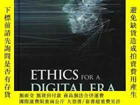 二手書博民逛書店Ethics罕見For A Digital EraY256260 Deni Elliott Wiley-bla