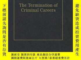 二手書博民逛書店The罕見Termination Of Criminal Careers (the International L