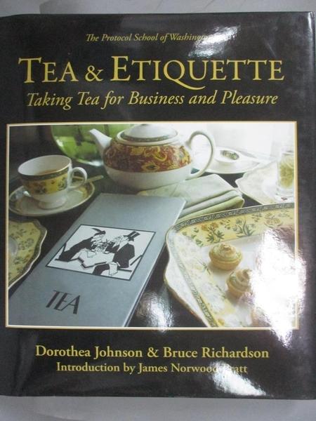 【書寶二手書T1/餐飲_XFX】Tea & Etiquette: Taking Tea for Business and…